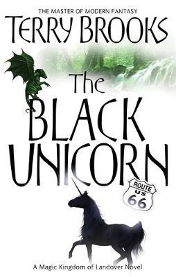 "In Terry Brooks novel ""The Black Unicorn"", the black unicorn is portrayed as a positive force helping kingdom to fight against evil forces."