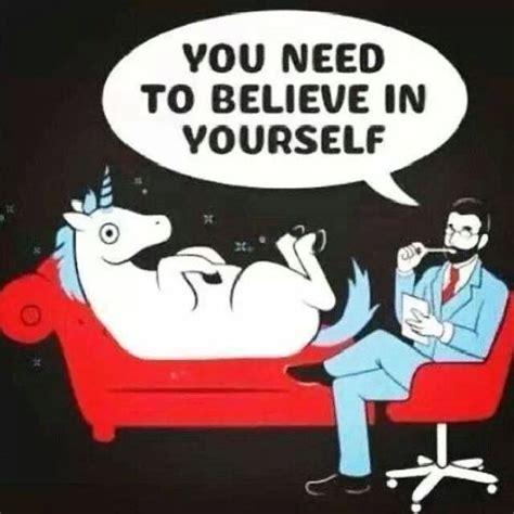 Unicorn - You Need to believe in yourself