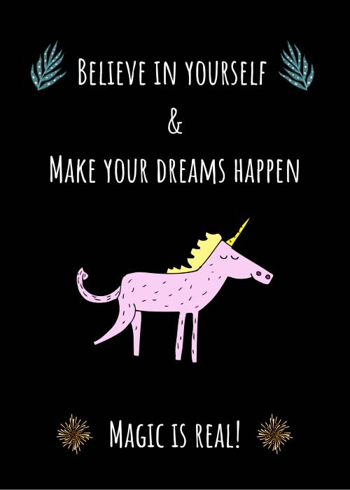 Unicorn meme - believe in yourself and make your dreams happen