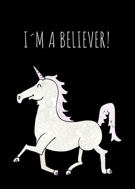 "Unicorn meme ""I am a believer """